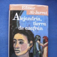Libros de segunda mano: ALEJANDRIA, TIERRA DE AZAFRAN. Lote 53148400