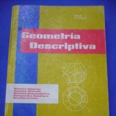 Libros de segunda mano: LIBRO - GEOMETRIA DESCRIPTIVA. (DIBUJO TECNICO II).. Lote 53157389