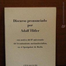 Libros de segunda mano: DISCURSO PRONUNCIADO POR ADOLF HITLER CON MOTIVO DEL 8º ANIVERSARIO DEL LEVANTAMIENTO NACIONALSOCIAL. Lote 53162835