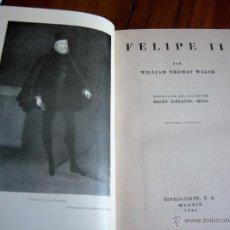 Libros de segunda mano: FELIPE II. Lote 138832244