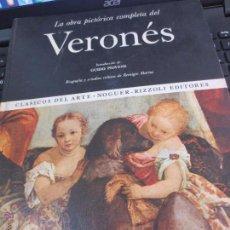 Libros de segunda mano: LA OBRA PICTÓRICA COMPLETA DEL VERONÉS Nº 50 EDIT NAGUER AÑO 1976. Lote 53178031