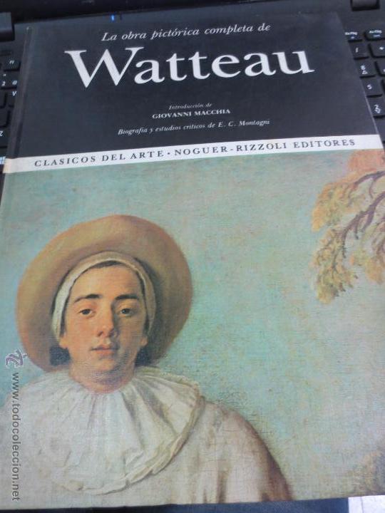 LA OBRA PICTÓRICA COMPLETA DE WATTEAU Nº 49 EDIT NAGUER AÑO 1968 (Libros de Segunda Mano - Bellas artes, ocio y coleccionismo - Otros)