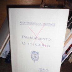 Libros de segunda mano: LIBRO ANTIGUO ALICANTE AYUNTAMIENTO PRESUPUESTO ORDINARIO 1953. Lote 53183800