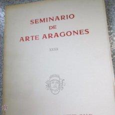 Libros de segunda mano: SEMINARIO DE ARTE ARAGONES Nº 32 AÑO 1980. Lote 53198612