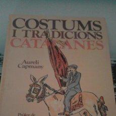 Libros de segunda mano: COSTUMS I TRADICIONS CATALANES. Lote 53200564