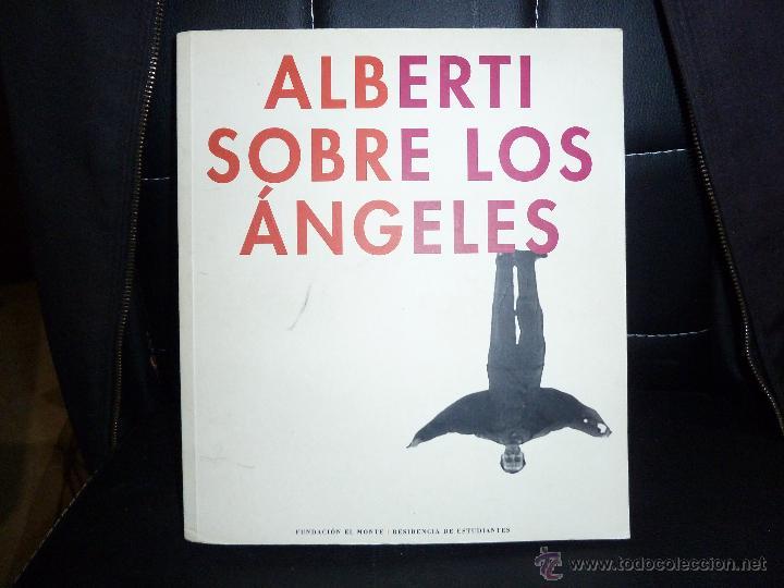 ALBERTI SOBRE LOS ANGELES (Libros de Segunda Mano - Bellas artes, ocio y coleccionismo - Otros)
