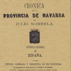 Libros de segunda mano: CRONICA DE LA PROVINCIA DE NAVARRA. VALLADOLID: MAXTOR, 2003. ILUSTRADA. 21X29.7. RÚSTICA CON SOBREC. Lote 53233822