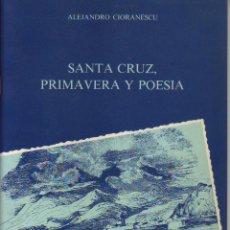 Libros de segunda mano: SANTA CRUZ PRIMAVERA Y POESIA - TENERIFE. Lote 53248373