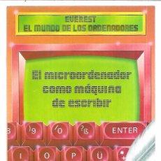 Libros de segunda mano: EL MICROORDENADOR COMO MÁQUINA DE ESCRIBIR. ROLF LOHBERG. THEO LUTZ. EVEREST. 1987, LEÓN. 45 PAGS.. Lote 53248792