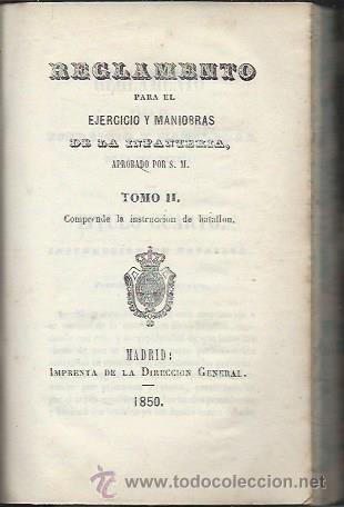 Libros de segunda mano: REGLAMENTO PARA EL EJERCICIO Y MANIOBRAS DE LA INFANTERIA, TOMO II, IMPRENTA DE LA DIRECCION GENERAL - Foto 2 - 53258972