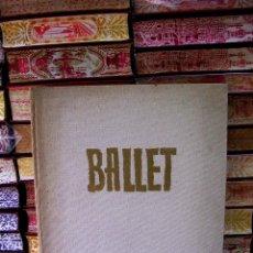 Libros de segunda mano: BALLET . AUTOR : GASCH, SEBASTIAN . Lote 53264885