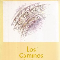 Libros de segunda mano: LOS CAMINOS DE LAS ESTRELLAS. (LOS CAMINOS DE COMPOSTELA). RM72411.. Lote 53270542