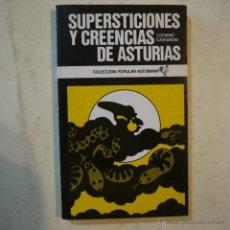 Libros de segunda mano: SUPERSTICIONES Y CREENCIAS DE ASTURIAS - LUCIANO CASTANON - AYALGA EDICIONES - 1976. Lote 53280894
