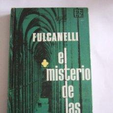 Libros de segunda mano: FULCANELLI - EL MISTERIO DE LAS CATEDRALES - ROTATIVA 1969 - TAPAS DURAS - 206 PAGINAS. Lote 53281794