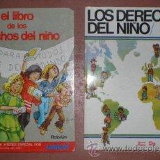 Libros de segunda mano: LOS DERECHOS DEL NIÑO Y EL LIBRO DE LOS DERECHOS DEL NIÑO. Lote 53282096