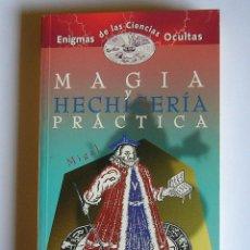 Libros de segunda mano: MAGIA Y HECHICERIA PRACTICA - MIGAL. Lote 53293028