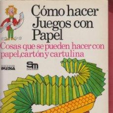 Gebrauchte Bücher - CÓMO HACER JUEGOS CON PAPEL EDICIONES PLESA AÑO 1975 47 PÁGINAS LJ594 - 53293830