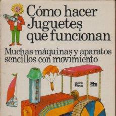 Gebrauchte Bücher - CÓMO HACER JUGUETES QUE FUNCIONAN SEGUNDA EDICIÓN EDICIONES PLESA AÑO 1975 47 PÁGINAS LJ588 - 53294031