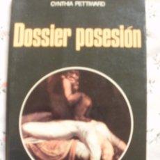 Libros de segunda mano: DOSSIER POSESION - LA OTRA CIENCIA - CYNTHIA PETTIWAFO --(REF-CAYACAHAABCAYMAESRI). Lote 53344016