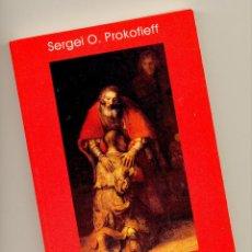 Libros de segunda mano: EL SIGNIFICADO OCULTO DEL PERDÓN -SERGEI O. PROKOFIEFF- (ANTROPOSOFÍA, RUDOLF STEINER). ENVÍO: 2,50.. Lote 53350282