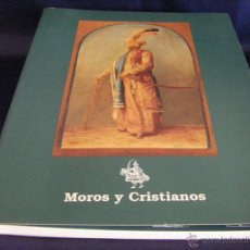 Libros de segunda mano: LIBRO CATÁLOGO MOROS Y CRISTIANOS SOBRE EL ORIGEN DE LA FIESTA EN ALCOY 1992. Lote 53384046