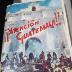 Gebrauchte Bücher - ¡¡ATENCIÓN GUATEMALA!! MANUEL DE HEREDIA AÑO 1958 - 53415139