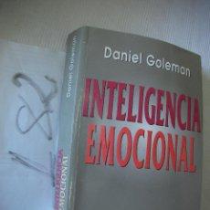 Libros de segunda mano: INTELIGENCIA EMOCIONAL - DANIEL GOLEMAN. Lote 53417811