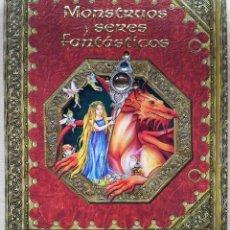 Libros de segunda mano: MONSTRUOS Y SERES FANTASTICOS - EDITORIAL SUSAETA. Lote 123566670