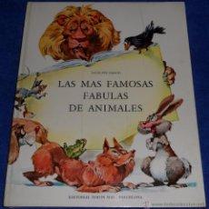 Libros de segunda mano: LAS MAS FAMOSAS FÁBULAS DE ANIMALES - TIMUN MAS (1972). Lote 53421876