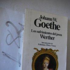 Libros de segunda mano: LOS SUFRIMIENTOS DEL JOVEN WERTHER - GOETHE. Lote 53433502