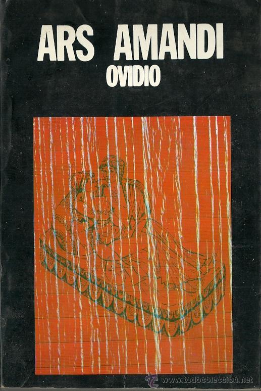 PUBLIO OVIDIO NASÓN-ARS AMATORIA.1973. (Libros de Segunda Mano (posteriores a 1936) - Literatura - Otros)