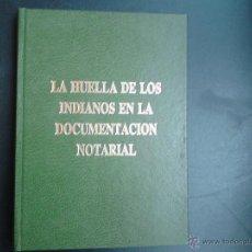 Libros de segunda mano: LA HUELLA DE LOS INDIANOS EN LA DOCUMENTACION NOTARIAL MONOGRAFIAS DE ASTURIAS ANA Mª FERNANDEZ . Lote 53472788