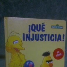 Libros de segunda mano: LIBRO BARRIO SÉSAMO RBA NÚMERO 6. ¡QUÉ INJUSTICIA!.. Lote 53518356