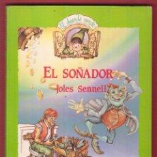 Libros de segunda mano: EL SOÑADOR Nº 10 JOLES SENNELL ADRIAN MONTAÑANA EDICIONES ANAYA ,S.A. 125 PAGINAS AÑO 1987 LJ862. Lote 53525958