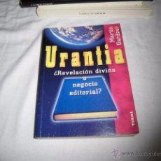 Libros de segunda mano: URANTIA REVELACION DIVINA O NEGOCIO EDITORIAL.MARTIN GARDNER.EDICIONES TIKAL 1995. Lote 53569270