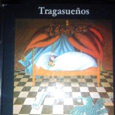 Libros de segunda mano: TRAGASUEÑOS MICHAEL ENDE CUENTO ILUSTRADO. Lote 120217696