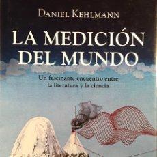 Libros de segunda mano: LA MEDICIÓN DEL MUNDO. DANIEL KEHLMANN. Lote 53583325