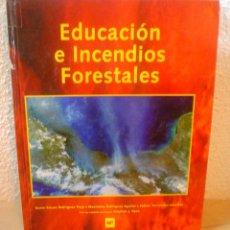 Libros de segunda mano: EDUCACION E INCENDIOS FORESTALES.AÑO 2000. Lote 53591161