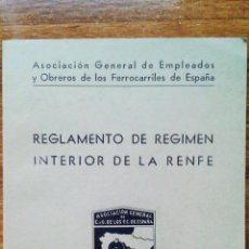 Libros de segunda mano: LIBRO. REGLAMENTO DE REGIMEN INTERIOR DE LA RENFE. JUNIO 1962. FERROCARRILES DE ESPAÑA. Lote 53619989