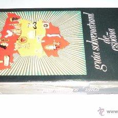 Libros de segunda mano: CARLOS PASCUAL. GUIA SOBRENATURAL DE ESPAÑA. AL-BORAK. AÑO 1976. 450 PÁG.. Lote 53620591