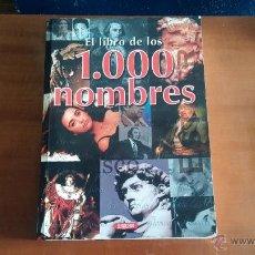 Libros de segunda mano: EL LIBRO DE LOS 1000 NOMBRES. Lote 53622419