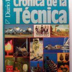 Libros de segunda mano: CRÓNICA DE LA TÉCNICA - QUINTO CENTENARIO - DIARIO 16 - PLAZA & JANÉS - 1989. Lote 53634374