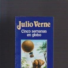 Libros de segunda mano: JULIO VERNE - CINCO SEMANAS EN GLOBO - EDICIONES ORBIS 1986. Lote 53654934