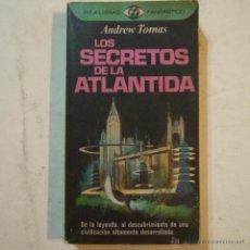 Libros de segunda mano: LOS SECRETOS DE LA ATLÁNTIDA - ANDREW TOMAS - PLAZA & JANES - 1976. Lote 53665637