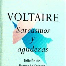 Libros de segunda mano: VOLTAIRE SARCASMOS Y AGUDEZAS. EDICIÓN DE FERNANDO SAVATER. EDHASA 1994. Lote 53671564