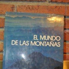 Libros de segunda mano: EL MUNDO DE LAS MONTAÑAS - ALBERT BAUMGARTNER Y OTROS - EDITORIAL BLUME. Lote 53675635