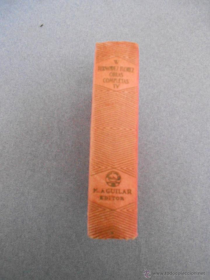 Libros de segunda mano: WENCESLAO FERNANDEZ FLOREZ. OBRAS COMPLETAS. TOMO IV - Foto 2 - 53698072