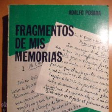 Libros de segunda mano: FRAGMENTOS DE MIS MEMORIAS. ADOLFO POSADA. UNIVERSIDAD DE OVIEDO. CATEDRA ALEDO, 1983. RUSTICA. 363 . Lote 53721179