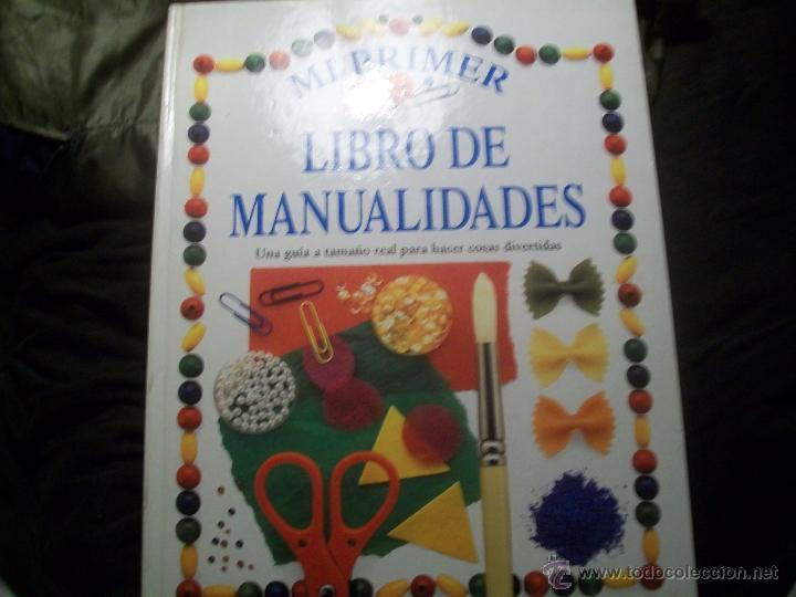 Mi Primer Libro De Manualidades Una Guia A Tam Comprar En - Cosas-para-hacer-de-manualidades