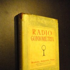 Libros de segunda mano: RADIOGONIOMETRIA PRACTICA / MANUEL RABASCO PEÑA. Lote 53742184